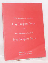 CCL aniversario del nacimineto de Fray Junípero Serra/CCL anniversary of the birth of Fray Junípero Serra; Mallorca, 29 Mayo - 4 Junio 1963/Majorca, May 29th - June 4th 1963