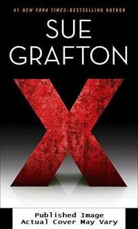 X (A Kinsey Millhone Novel)