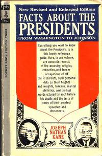 Facts about the Presidents From Washington to Johnson by  Joseph Nathan Kane - Paperback - Third Printing - 1964 - from Odds and Ends Shop and Biblio.com