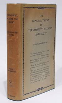 The general theory of employment, interest and money by  John Maynard KEYNES - 1st Edition - 1936 - from Milestones of Science Books and Biblio.com