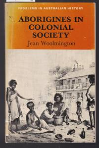 image of Aborigines in Colonial Society - Problems in Australia History Series