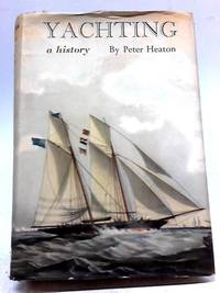 image of Yachting: A History