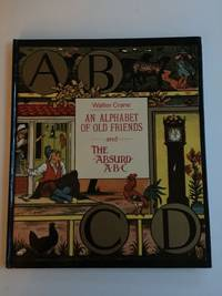An Alphabet Of Old Friends and The Absurd ABC