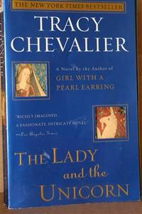 The Lady and the Unicorn  A Novel