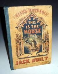 (Moveable Book) This is the House That Jack Built (cataloged as Dean's Moveable This is the House That Jack built)