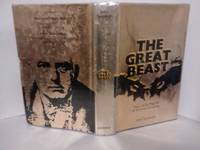 The Great Beast, the Life and Magick of Aleister Crowley