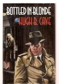 image of BOTTLED IN BLONDE: THE PETER KANE DETECTIVE STORIES