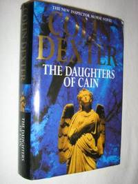 The Daughters of Cain by Colin Dexter - Hardcover - Book Club Edition - 1994 - from Manyhills Books and Biblio.com