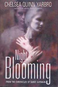 image of NIGHT BLOOMING: FROM THE CHRONICLES OF SAINT-GERMAIN (SIGNED)