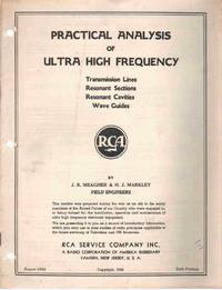 PRACTICAL ANALYSIS OF ULTRA HIGH FREQUENCY Transmission Lines, Resonant  Sections, Resonant Cavities, Wave Guides