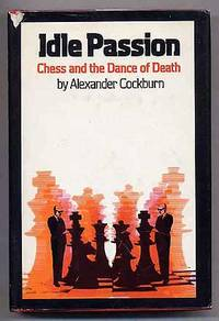 Idle Passion: Chess and the Dance of Death