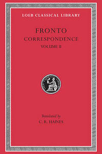 The Correspondence: v. 2 by Marcus Cornelius Fronto - Hardcover - from The Saint Bookstore (SKU: A9780674991255)
