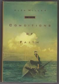 Conditions of Faith: A Novel