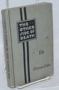 The Other Side of Death: A Critical Examination of the Belief in a Future Life, with a Study of Spiritualism