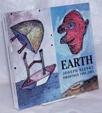 image of Earth: Joseph Slusky Drawings, 1991-2001