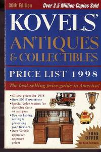 Kovels' Antiques & Collectibles Price List 1998