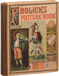 image of Frolich's Picture Book, Containing Foolish Zoe, Mischievous John, Boasting Hector