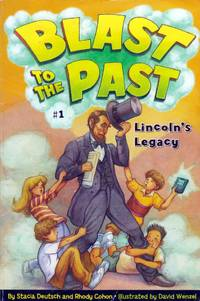 Lincoln's Legacy (Blast to the Past)