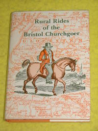 Rural Rides of the Bristol Churchgoer.