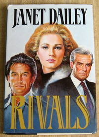Rivals by  Janet Dailey - Hardcover - Book Club (BCE/BOMC) - 1989 - from Book Street (SKU: 000886)