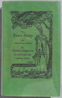 The Town Pump: An American Comedy