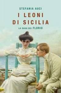 I leoni di Sicilia (Italian Edition)