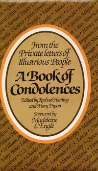 image of A Book of Condolences: from the Private Letters of Illustrious People