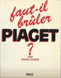 Faut-il brûler Piaget ?