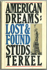AMERICAN DREAMS Lost and Found