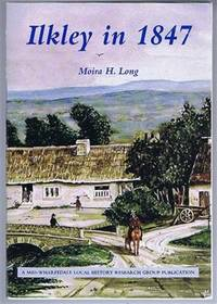 Ilkley in 1847, An agricultural community on the verge of change
