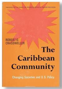 The Caribbean Community: Changing Societies and U.S. Policy