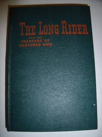 The Long Rider and the Treasure of Vanished Men