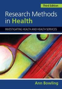 Research Methods in Health : Investigating Health and Health Services