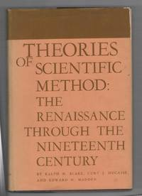 Theories of Scientific Method: The Renaissance Through the Nineteenth Century