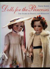 Dolls for the Princesses; The Story of France and Marianne