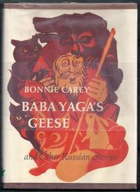 Baba Yaga's Geese and Other Russian Stories