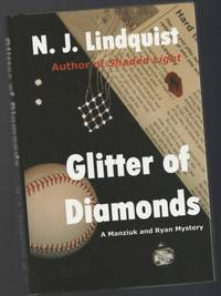 "Glitter of Diamonds (book 2 in the ""Manziuk and Ryan Mystery Series"")"