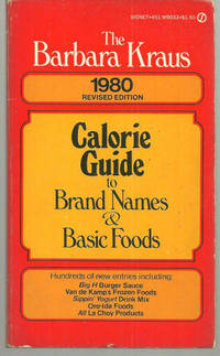 BARBARA KRAUS 1980 CALORIE GUIDE TO BRAND NAMES AND BASIC FOODS, Kraus, Barbara