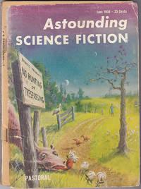 Astounding Science Fiction, June 1958 (Volume 61, Number 4) by John W. Campbell Jr.; Robert Silverberg; Stanley Mullen; Randall Garrett; Theodore Thomas; Hugh Brous Jr.; by Hal Clement - June 1958