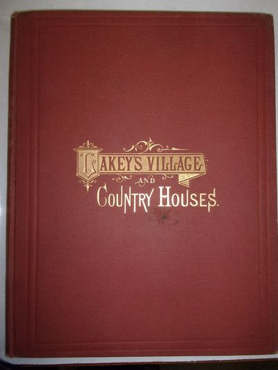 LAKEY'S VILLAGE AND COUNTRY HOUSES,...