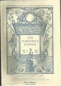 THE MARINER'S MIRROR. VOL. 52 PART 1-4 (FEB. MAY, AUG. and NOV. 1966)