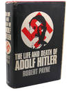 THE LIFE AND DEATH OF ADOLF HITLER