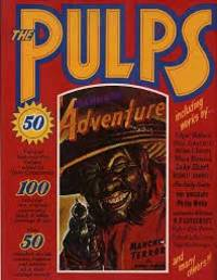 image of THE PULPS: Fifty Years of American Pop Culture