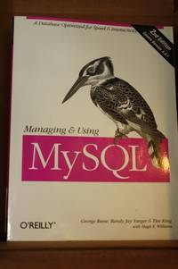 Managing and Using MySQL