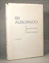 image of Sri Aurobindo, or The Adventure Of Consciousness