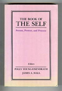 The Book of the Self: Person, Pretext, and Process