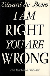 I am Right - You are Wrong: From Rock Logic to Water Logic