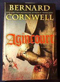 AGINCOURT; A Novel by  Bernard Cornwell - First U.S. Edition - 2008 - from Borg Antiquarian (SKU: 3407)