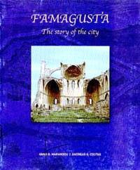 Famagusta - The Story of the City