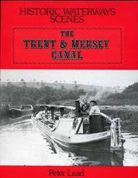 Trent and Mersey Canal (Historic Waterways Scenes)